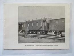 1918 - Russie Petrozavodsk Петрозаводск -Wagon De L'officier Du Régulateur  - Coupure De Presse Originale (Encart Photo) - Documents Historiques