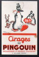Buvard CIRAGE DU PNGOUIN (signé Alain Saint Ogan) PPP7757) - P