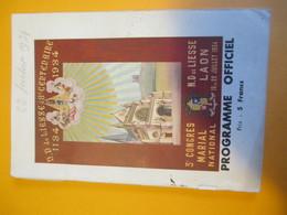 Fascicule Programme Officiel /Congrés Marial National De ND De LIESSE Et LAON/ 1934    PROG169 - Religión & Esoterismo