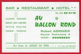 -- AU BALLON ROND -Bar - Restaurant - Hôtel - AGUESSAC  (Aveyron) -- - Visiting Cards