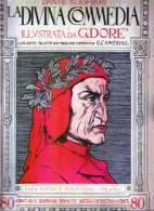 LA DIVINA COMMEDIA ILLUSTRATA - Fascicolo 2° - Anno 1940 - Libri, Riviste, Fumetti