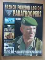 Légion Etrangère - French Foreign Legion Paratroopers - Bücher