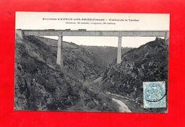 23 - Évaux Les Bains : Viaduc De Tardes, Cpa écrite En 1906 - Evaux Les Bains