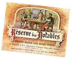 Etiquette Bourgogne Grand Ordinaire Résèrve Des Notables - Bourgogne