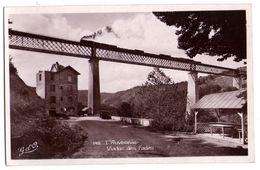 0642 - L'Auvergne ( P. De D. ) - Le Viaduc Des Fades - G. D'O. - N°148 - Other Municipalities