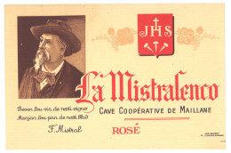 Etiquette Cave Coopérative De Maillane, La Mistralenco, F. Mistral - Etiquettes
