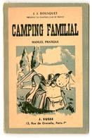 """J. J. BOUSQUET - """"Camping Familial"""" - 1946 - Tourisme"""