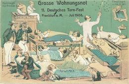 Grosse Wohnungsnot 11. Deutshes Turn-Fest - Frankfurt A.M. - Juli 1908 -Lith. A Rademacher - Frankfurt A. Main