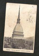 TORINO - Ricordo Nazionale: Architettura Antonelli ( Spedita 1917 ) Mole Antonelliana - Mole Antonelliana