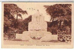 TOULON  MONUMENT  AUX  MORTS          BE  1G907 - Toulon
