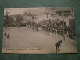 Une Course De Taureaux - Aigues-Vives