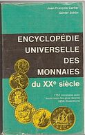 MONNAIE - ENCYCLOPEDIE - 1972 - 900 PAGES. - Livres & Logiciels