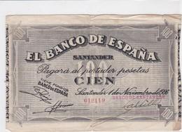 EL BANCO DE ESPANA, SANTANDER Cien Pesetas, émission 1 Noviembre 1936 - [ 2] 1931-1936 : République