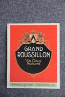 Grand ROUSSILLON - Vin Doux Naturel - Languedoc-Roussillon