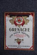 GRENACHE - Ets CLARAC Frs Et CLAUZEL à SETE. - Languedoc-Roussillon