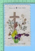 Relique  ( Fleur De Terre Saintes Posées Sur Le St Sépulcre ) Relic Reliquia - Religion & Esotericism