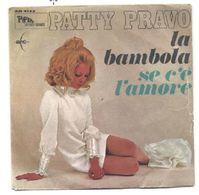PATTY PRAVO - LA BAMBOLA / SE C'E' L'AMORE - Vinyl Records