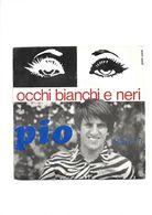PIO - OCCHI BIANCHI E NERI - SANREMO 1971 - Vinyl Records