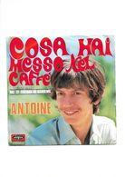 ANTOINE - COSA HAI MESSO NEL CAFFE' - SANREMO 1969 - Vinyl Records