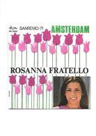 ROSANNA FRATELLO - AMSTERDAM - SANREMO 1971 - Vinyl Records