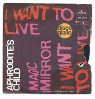 APHRODITE'S CHILD - I WANT TO LIVE / MAGIC MIRROR - Vinyl Records