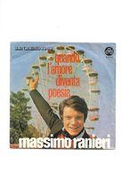 MASSIMO RANIERI - QUANDO L'AMORE DIVENTA POESIA - SANREMO 1969 - Vinyl Records
