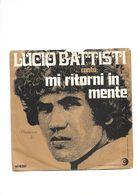 LUCIO BATTISTI - MI RITORNI IN MENTE / 7 E 40 - Vinyl Records