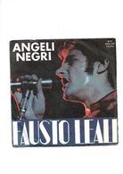 FAUSTO LEALI - ANGELI NEGRI / POTRAI FIDARTI DI ME - Vinyl Records