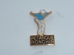 Pin's PETANQUE DE RONCHIN - Bowls - Pétanque