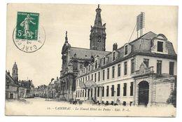 59 - CAMBRAI - Le Nouvel Hôtel Des Postes - Cambrai