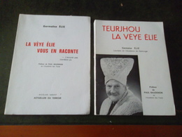 LOT DE 2 LIVRES DE GERMAINE ELIE LA VEYE ELIE VOUS EN RACONTE / TEURJHOU LA VEYE ELIE - Books, Magazines, Comics