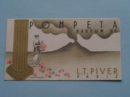 POMPEÏA Parfum De L.T. Piver Paris - Parfume Le Monde Entier ( Imp. France / Voir Photo Svp ) Anno 19?? ! - Cartes Parfumées