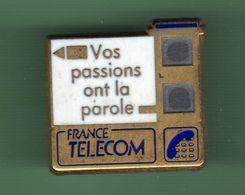 FRANCE TELECOM ***  VOS PASSIONS ONT LA PAROLE *** A033 - France Telecom