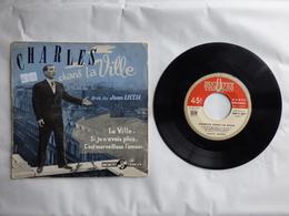 EP 45 T CHARLES AZNAVOUR LABEL DUCRETET THOMSON  460V349  LA VILLE  ( 1ère Pochette ) - Disco & Pop