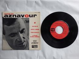 EP 45 T CHARLES AZNAVOUR LABEL DUCRETET THOMSON  460V110  SUR MA VIE - Disco, Pop
