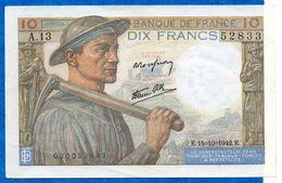 France- Mineur - 10 Frs  Du 15 10 1942 )   Cat Fayette N° 9  -bon état - 1871-1952 Anciens Francs Circulés Au XXème