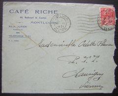 1931 Montluçon, Café Riche Félix Jutier Directeur Lettre Pour Chauvigny - Marcophilie (Lettres)