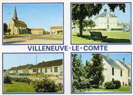 CPSM -  VILLENEUVE  LE  COMTE  (77)    Carte Multi - Vues - Sonstige Gemeinden