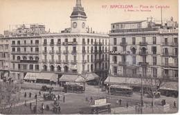 117 POSTAL DE BARCELONA DE LA PLAZA DE CATALUÑA (L. ROISIN) TRANVIA ELIXIR PUJOL - Barcelona