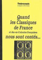 QUAND LES CLASSIQUES DE FRANCE ET DES EX COLONIES NOUS SONT CONTES - Autres