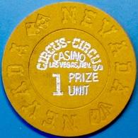 $1 Casino Chip. Circus Circus, Las Vegas, NV. 1 Prize Unit. L75. - Casino