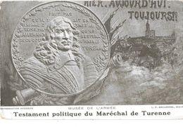 Représentation Médaille MARECHAL DE TURENNE - TESTAMENT POLITIQUE - HIER - AUJOURD'HUI -TOUJOURS  Sculpt.L.P.BOULONGNE - Monnaies (représentations)