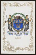 Ja Ja Heraldic Series Postcard : Dublin (coat Of Arms, Crest) +/- 1905 - Dublin