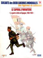 Revue Figurine, Soldat De Plomb. Collection DelPrado 2 Guerres Mondiales N° 54 - Caporal D'infanterie 36/39 - Soldados De Plomo
