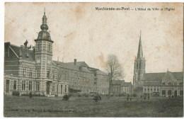 Machienne Au Pont   L'hotel De Ville  Et L'eglise - Zonder Classificatie
