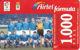 TARJETA DE AIRTEL DEL EQUIPO DE FUTBOL OVIEDO 1000 PTAS (FOOTBALL) (con Marcas De Golpes) - Spanje