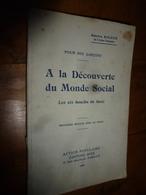1937 (pour Nos Garçons) A La Découverte Du Monde Social - Les 6 Boucles Du Lasso - Par Maurice Rigaux - Livres, BD, Revues
