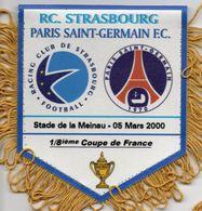 Fanion Du Match   STRASBOURG / PSG Coupe De France 2000 - Habillement, Souvenirs & Autres