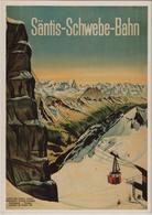 Säntis-Schwebe-Bahn Im Winter En Hiver - Arnold Bosshard Repro Plakatsammlung ZH - SG St. Gall