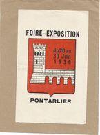 ERINNOPHILIE- PONTARLIER 1936 - Foire Exposition - Vignette Agrandie Imprimée Sur Papier Buvard (22x13.5) - Erinnophilie